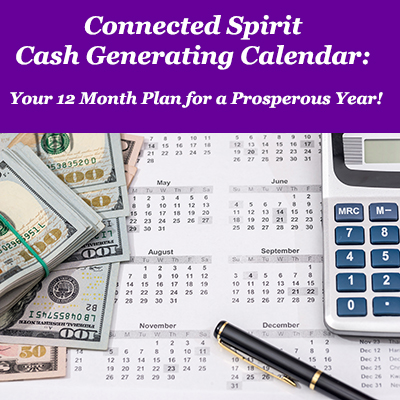 Connected Spirit Cash Generating Calendar